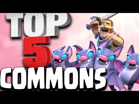 Top 5 Best Common Cards in Clash Royale 2017 | You Should Level These First