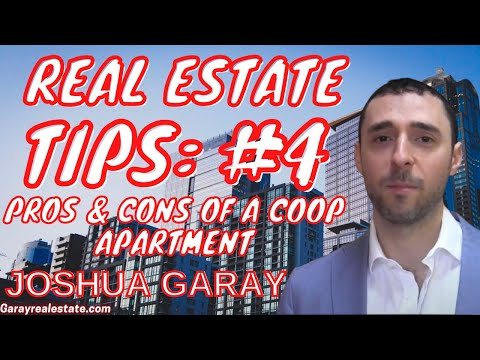 Real Estate Tip: #4: Pros & Cons of a Coop (Co-Op) Apartment