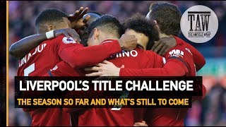 Baixar Liverpool's Title Challenge: The Season So Far And What's Still To Come
