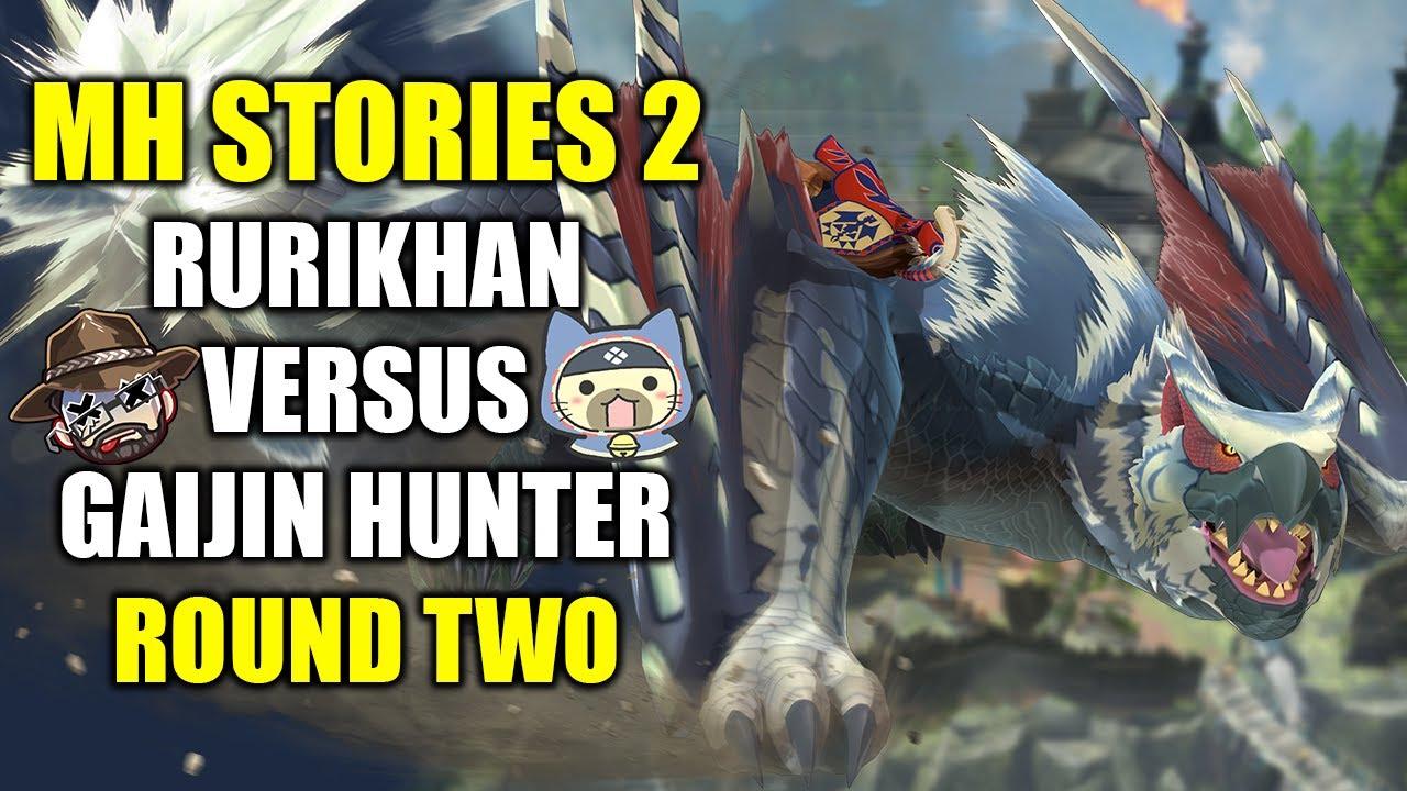 Monster Hunter Stories 2 | Rurikhan VS @gaijin hunter | Round Two