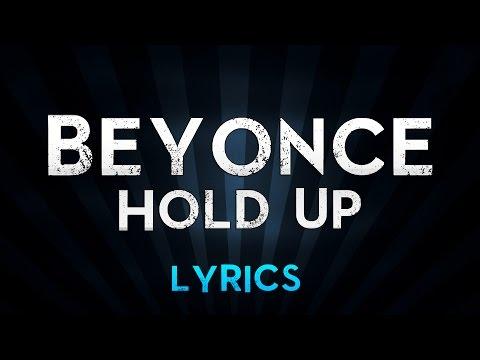 Beyonce - Hold Up (Lyrics)