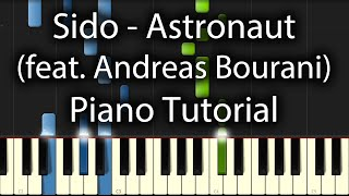 Sido - Astronaut feat. Andreas Bourani Tutorial (How To Play On Piano)