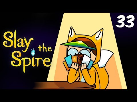 Foxman Plays: Slay the Spire - Ep. 33 - A Bug in Time