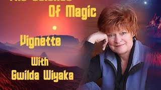 The Science of Magic with Gwilda Wiyaka - EP 186 - Guest: Amy Lansky