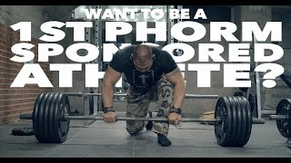 Want to be a 1st Phorm Sponsored Athlete?