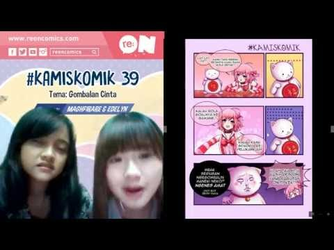 Live Streaming re:ON Comics 25 Agustus 2016 - #KamisKomik (Gombalan Norak) by Maghfirare & Edelyn