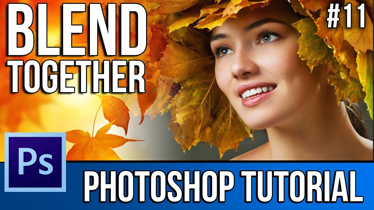 How To Blend Images Together EASILY! - Photoshop CS6 ...