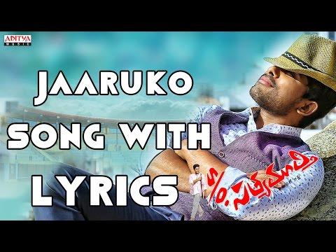 Jaaruko Full Song With Lyrics - S/o Satyamurthy Songs - Allu Arjun, Samantha, DSP