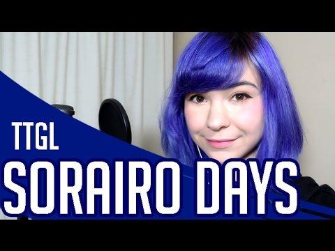 SORAIRO DAYS ♥ TTGL Cover Español