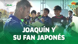 El mayor FAN de JOAQUÍN estaba en Japón | Real Betis Balompié