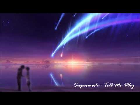 Supermode - Tell Me Why (432Hz)