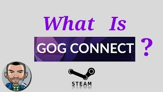 What Is GOG Connect ? | Add Steam Games To GOG for FREE