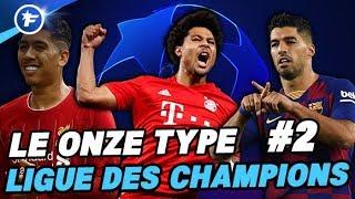 Le onze type de la Ligue des Champions #2