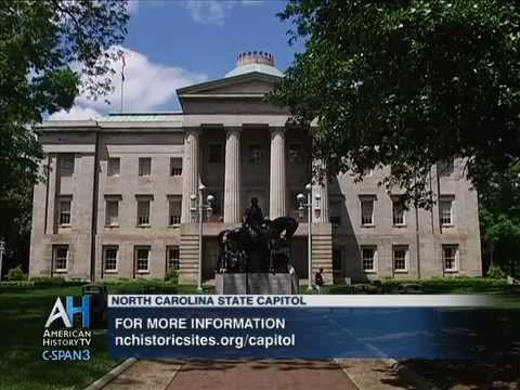 C-SPAN Cities Tour - Raleigh: History of the North Carolina State Capitol