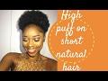 Create a HIGH PUFF on short 4c hair   simple glam 💄
