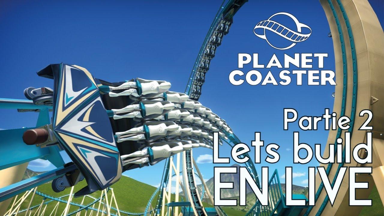On continue notre launch B&M ! - Live Planet Coaster #3