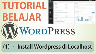 Cara Install Wordpress di Localhost | Tutorial Wordpress (part 1)