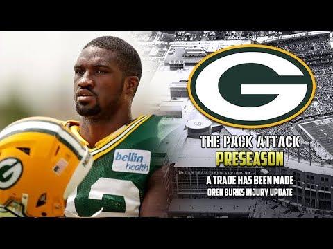 Green Bay Packers | Preseason | Trade Has Been Made! | Oren Burks Update