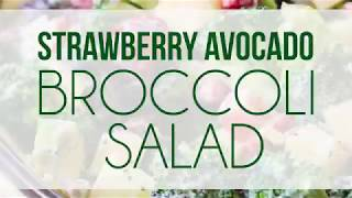 Broccoli Salad with Strawberries and Avocado