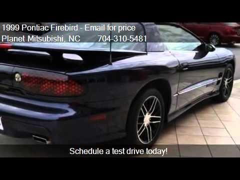 Planet Mitsubishi Charlotte Nc >> 1999 Pontiac Firebird Formula - for sale in Charlotte, NC 28 - YouTube