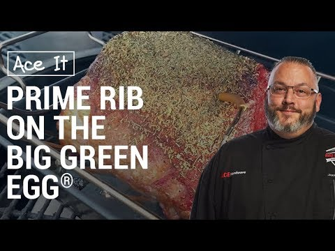 Prime Rib On The Big Green Egg - Ace Hardware