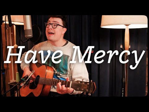 The Other Favorites – Have Mercy