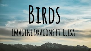 Imagine Dragons - Birds ft. Elisa (Lyrics)