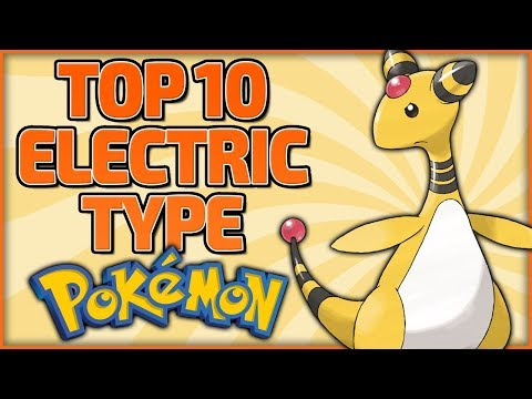 Top 10 Electric Type Pokémon