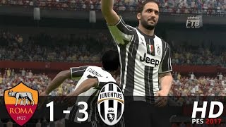 ROMA vs JUVENTUS | 1 - 3 | All Goals & Highlights Extended | PES 2017 Gameplay.