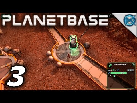 "Planetbase Gameplay / Let's Play (S-1) -Ep. 3- ""Bioplastic Processor"""