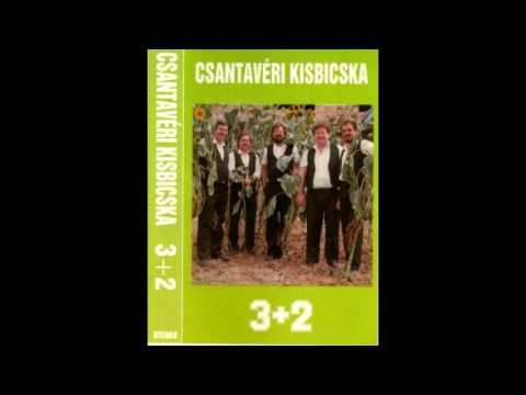 3+2 Csantavéri Kisbicska - Teljes album (2001)