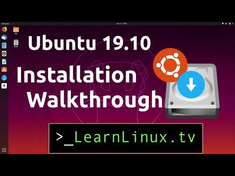 Ubuntu 19.10 Installation Overview and Walkthrough