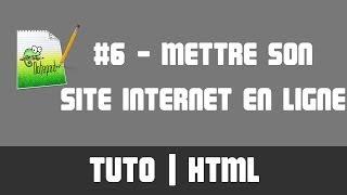 TUTO HTML - #6 Mettre son site internet en ligne (serveur FTP)