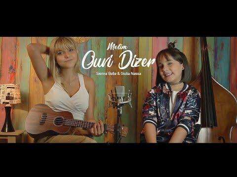 Ouvi Dizer Melim - Dueto: Sienna Belle & Giulia Nassa