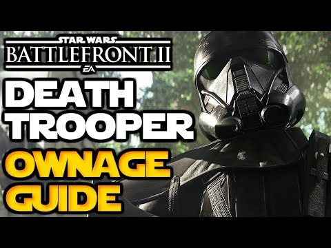 Battlefront 2 - How to Death Trooper - Ownage Guide |