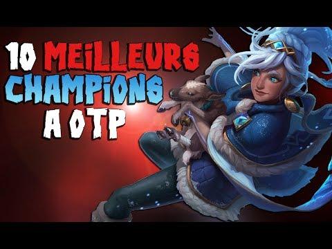 LES 10 MEILLEURS CHAMPIONS QU'IL FAUT OTP POUR MONTER ! League of Legends