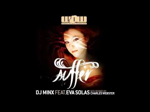DJ Minx feat. Eva Soul - Suffer (Charles Webster's Dub)