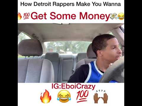 How Detroit Rappers Make You Wanna Get Some Money