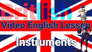 British English Vocabulary about Musical Instruments - Learn English