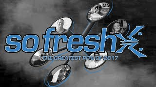 Rusty So Fresh – The Greatest Hits Of 2017