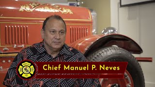 Stories from Honolulu's Fire Chiefs - Chief Manuel P. Neves