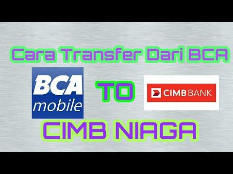 Tutorial Transfer Dari Bank BCA Ke CIMB NIAGA Dengan Mobile Bangking