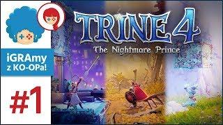 Trine 4: The Nightmare Prince PL #1 z Szynką | Powrót klasyki!