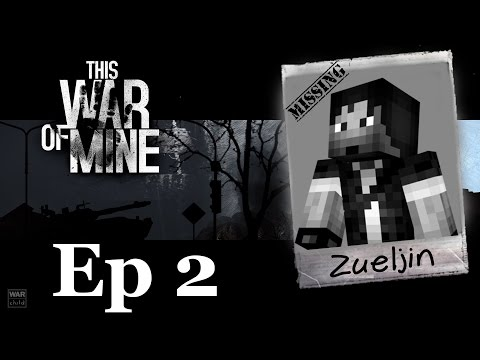 This War Of Mine - Episode 2 - Supermarket