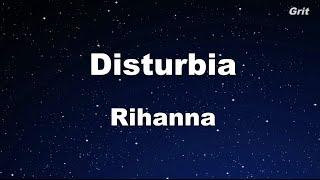 Disturbia - Rihanna Karaoke 【No Guide Melody】 Instrumental