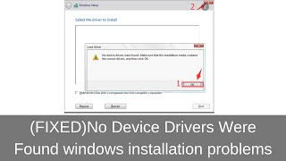 (Fixed) No Device Drivers Were Found windows installation problems