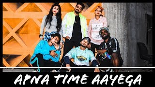 Apna Time Aayega | Gully Boy | Dance Cover | Choreography By Rahul Wadke