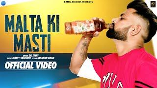 Malta Ki Masti ( Official Video ) | Manjeet Barotiya | Dk Saini | DJ Song |New Haryanvi Song 2021