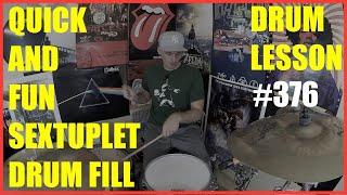 Quick & Fun Sextuplet Drum Fill - Drum Lesson #376
