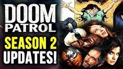 Doom Patrol Season 2 News! New Characters & VILLAIN Casted!